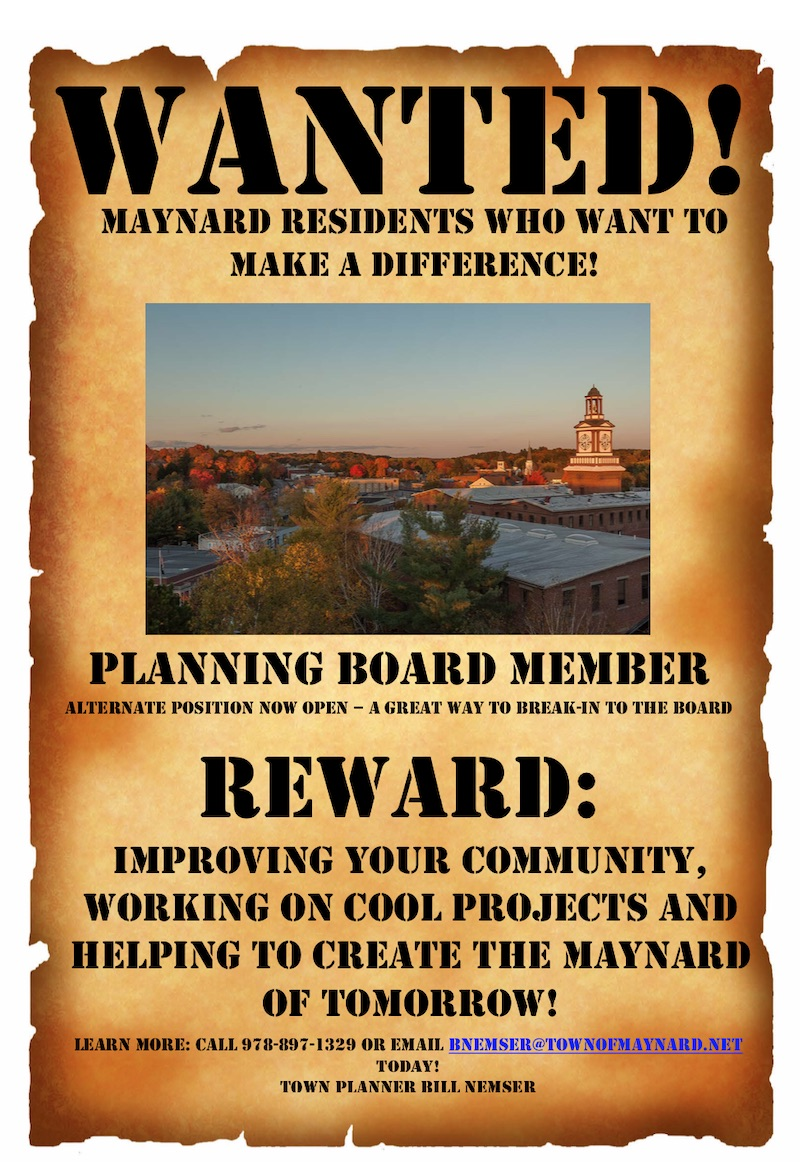 WANTED. Planning Board Member - Alternate Position Now Open - Contact Bill Nemser 978-897-1329